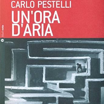 Carlo Pestelli – Un'ora d'aria