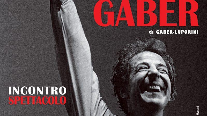 Andrea Scanzi – Gaber se fosse Gaber