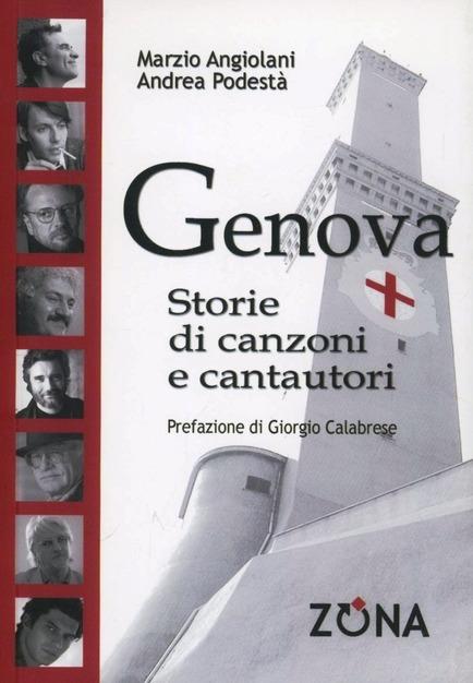 Genova. Storie di Canzoni e Cantautori