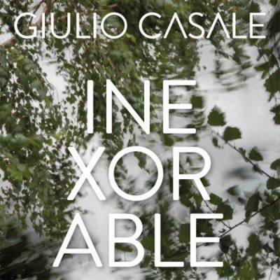 Giulio Casale – Inexorable